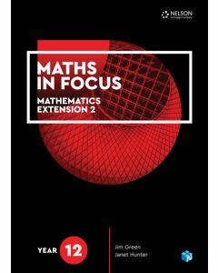 Maths in Focus Extension 2 Year 12 Student Book with 1 Access Code