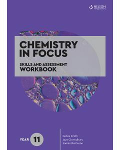 Chemistry in Focus Year 11 Skills & Assessment Workbook