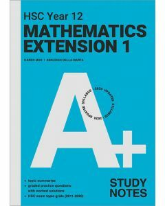 [Pre-order] A+ HSC Year 12 Mathematics Extension 1 Study Notes [Due Aug 2021]