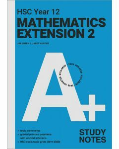 [Pre-order] A+ HSC Year 12 Mathematics Extension 2 Study Notes [Due Sep 2021]