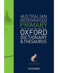 Oxford Australian Integrated Primary Dictionary & Thesaurus 3ed