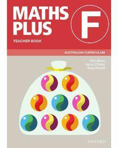 Maths Plus Australian Curriculum Teacher Book F, 2020