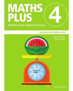 Maths Plus Australian Curriculum Mentals and Homework Book 4, 2020