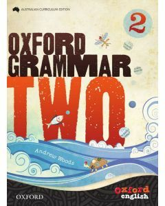 Oxford Grammar 2 Australian Curriculum Edition