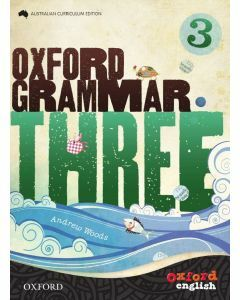 Oxford Grammar 3 Australian Curriculum Edition