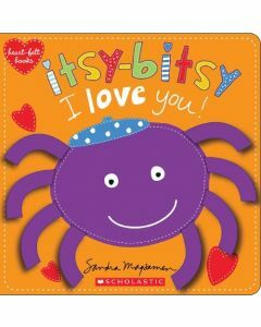 Itsy-Bitsy I Love You! Board Book