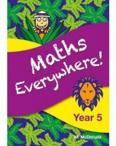 Maths Everywhere! Year 5