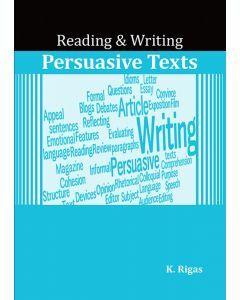 Reading & Writing Persuasive Texts (Years 5 to 12)