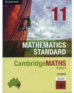 CambridgeMATHS Stage 6 Mathematics Standard 11 (print and interactive textbook powered by Cambridge HOTmaths)
