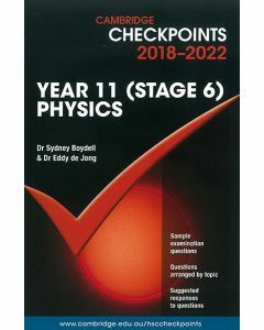 Cambridge Checkpoints Year 11 (Stage 6) Physics 2018-2022