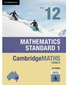CambridgeMATHS Stage 6 Mathematics Standard 1 Year 12 (print & interactive textbook)