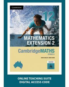 CambridgeMATHS Mathematics Extension 2 Year 12 Online Teaching Suite