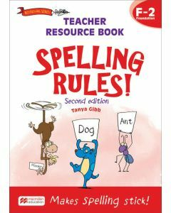 Spelling Rules! Teacher Resource Book F-2