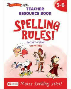 Spelling Rules! Teacher Resource Book 3-6