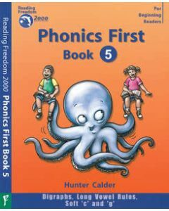 Phonics First Level Book 5: Digraphs, Long Vowel Rules, Soft c & g Ages 4+