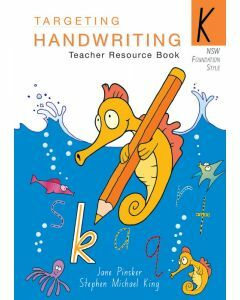 NSW Targeting Handwriting Teacher Resource Book Year K