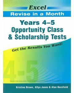 Excel Revise in a Month Opportunity Class and Scholarship Tests Years 4-5