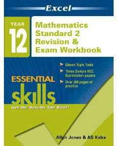 Excel Essential Skills: Year 12 Mathematics Standard 2 Revision and Exam Workbook