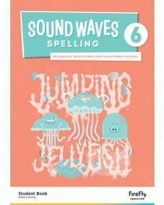 [Pre-order] Sound Waves Spelling 6 Student Book [Due Jun 2021]