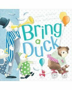 Bring a Duck (Hardcover)