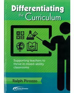 Differentiating The Curriculum: Supporting Teachers to Thrive in Mixed-Ability Classrooms