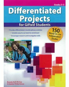 Differentiated Projects for Gifted Students: 150 Ready-to-Use Independent Studies