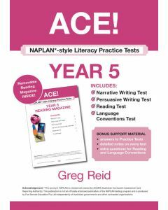 ACE! NAPLAN*-style Literacy Practice Tests Year 5 with Year 5 Reading Magazine
