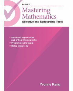 Mastering Mathematics Selective and Scholarship Tests Book 2