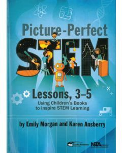 Picture-Perfect STEM Lessons - Years 3-5