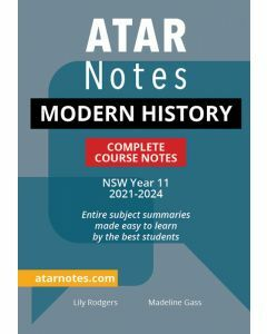 ATAR Notes: Year 11 Modern History Complete Course Notes (2021-2024)
