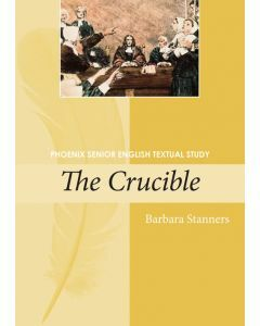 The Crucible Phoenix Senior English Textual Study