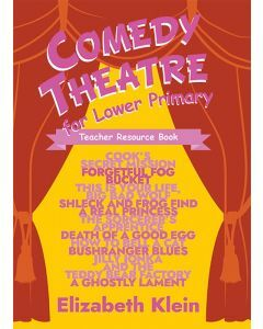 Comedy Theatre for Lower Primary Teacher Resource Book