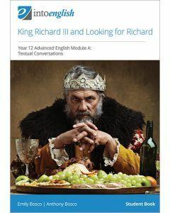 King Richard III & Looking for Richard Student Book (Advanced Module A)