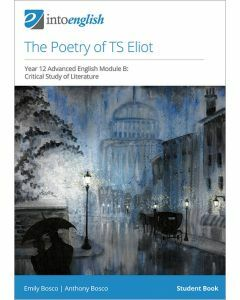 The Poetry of TS Eliot Student Book (Advanced Module B)