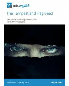 The Tempest and Hag-Seed Student Book (Advanced Module A)