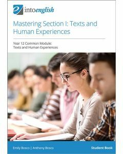 Mastering Section I: Texts and Human Experiences Student Book