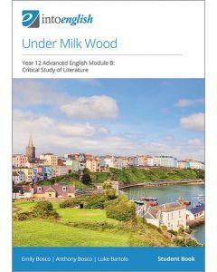 Under Milk Wood Student Book (Advanced Module B)