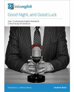 Good Night, and Good Luck Student Book (Advanced Module B)