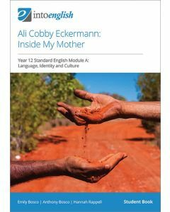 Ali Cobby Eckermann: Inside My Mother Student Book (Standard Module A)