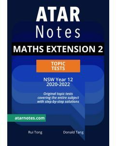 ATAR Notes: Year 12 Mathematics Extension 2 Topic Tests (2020-2022)