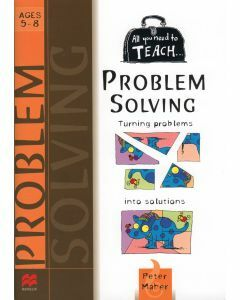 All You Need to Teach Problem Solving - Ages 5-8