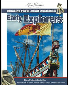Amazing Facts: Australia's Early Explorers