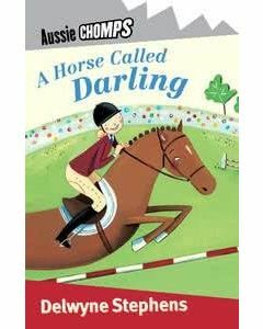 Aussie Chomps: A Horse Called Darling