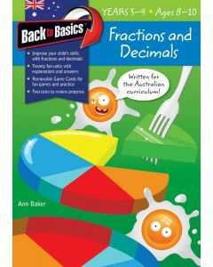 Back to Basics Fractions & Decimals Years 3-4