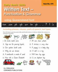 Early Basic Skills 5: Written Text: Punctuation and Grammar using Queensland font (No. 470)