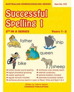 Successful Spelling 1 (Australian Homeschooling Series) (Item no. 515)