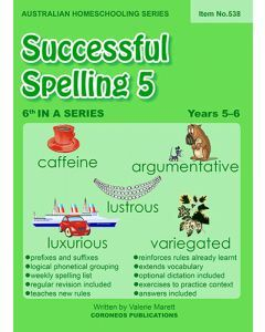 Successful Spelling 5 (Australian Homeschooling Series) (Item no. 538)