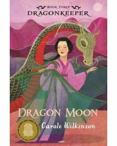 Dragonkeeper Book 3: Dragon Moon