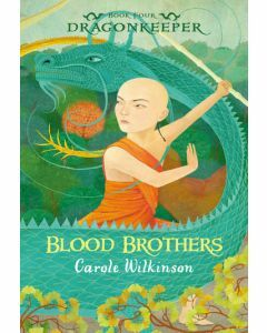 Dragonkeeper Book 4: Blood Brothers