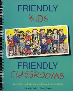 Friendly Kids, Friendly Classrooms